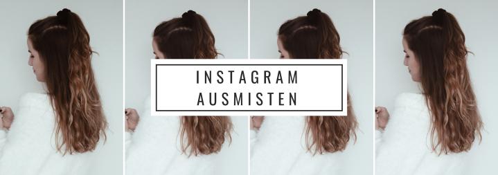 Instagram ausmisten – 99 Problemsweniger