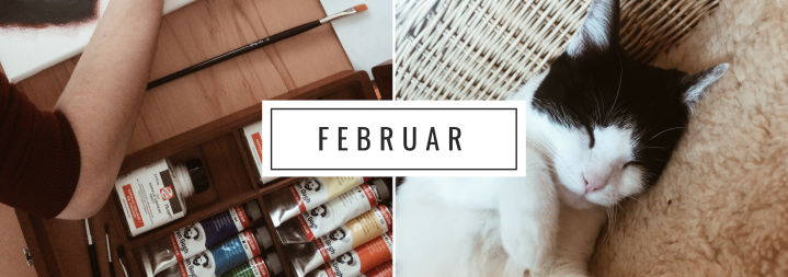My month in Bullet Points ☀️Februar
