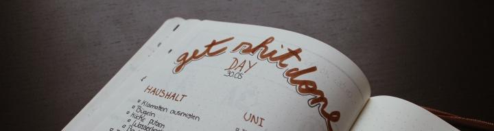 """Der """"Get-Shit-Done-Day"""""""
