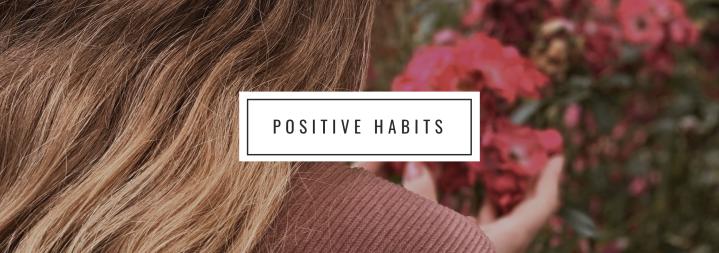 10 Gewohnheiten, die mein Leben positivbeeinflussen